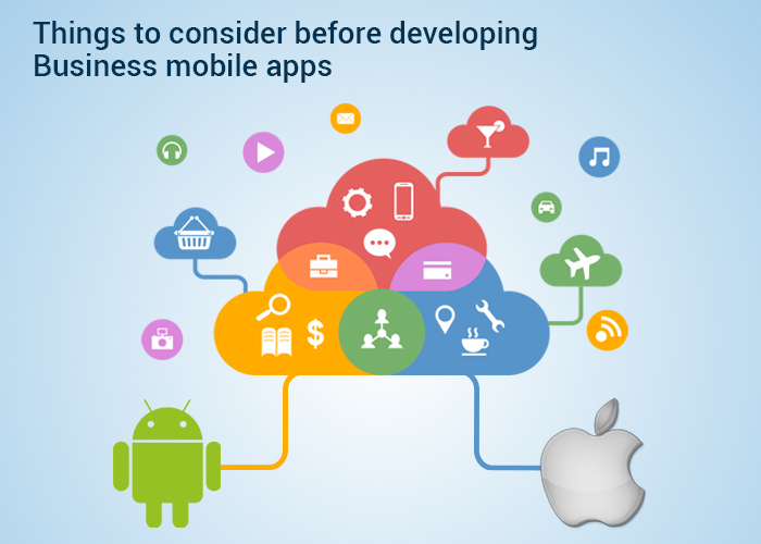 Things to consider before developing Business mobile apps